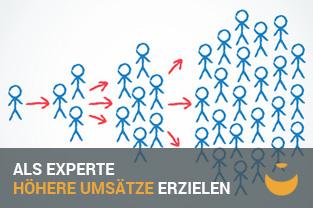 Als Experte mehr Kunden und höhere Umsätze