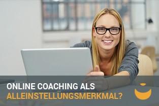 Kann online Coaching ein Alleinstellungsmerkmal bilden